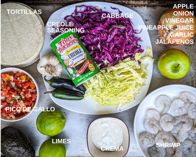 What you need for grilled shrimp tacos, ingredient like cabbage, onion, apple, jalapenos, shrimp, tortillas and tony chacheres creole seasoning