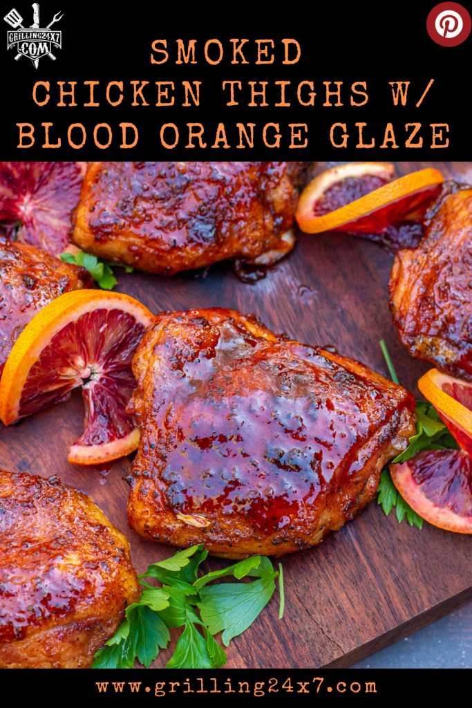 Smoked chicken thighs with blood orange glaze